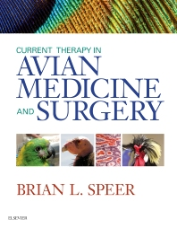 Current Therapy in Avian Medicine and Surgery - 1st Edition - ISBN: 9781455746712, 9780323243674