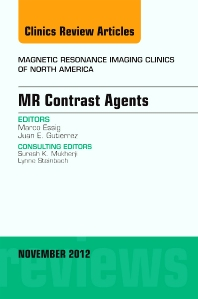 MR Contrast Agents,  An Issue of Magnetic Resonance Imaging Clinics - 1st Edition - ISBN: 9781455747009, 9781455749782