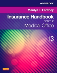 Workbook for Insurance Handbook for the Medical Office - 13th Edition - ISBN: 9781455748112, 9780323321051