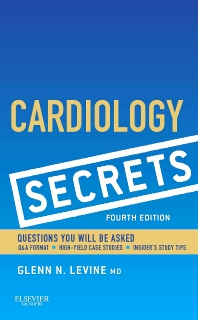 Cardiology Secrets - 4th Edition - ISBN: 9781455748150, 9781455748747