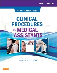 Study Guide for Clinical Procedures for Medical Assistants - 9th Edition - ISBN: 9781455748358, 9780323263221