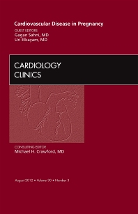 Cover image for Cardiovascular Disease in Pregnancy, An Issue of Cardiology Clinics