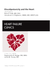 Cover image for Glucolipotoxicity and the Heart, An Issue of Heart Failure Clinics