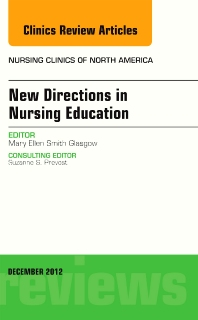 Cover image for New Directions in Nursing Education, An Issue of Nursing Clinics