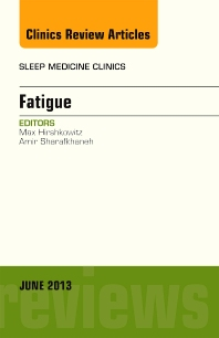Cover image for Fatigue, An Issue of Sleep Medicine Clinics