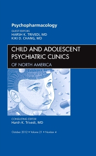 Cover image for Psychopharmacology, An Issue of Child and Adolescent Psychiatric Clinics of North America