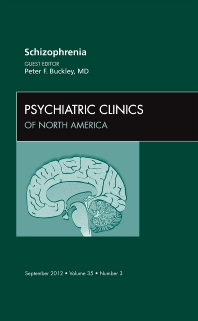 Cover image for Schizophrenia, An Issue of Psychiatric Clinics