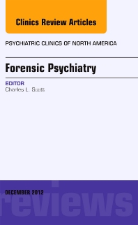 Cover image for Forensic Psychiatry, An Issue of Psychiatric Clinics