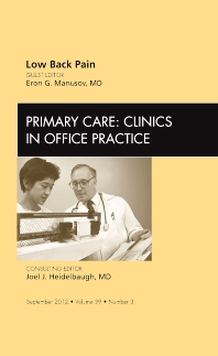 Low Back Pain, An Issue of Primary Care Clinics in Office Practice