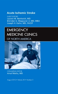 Cover image for Acute Ischemic Stroke, An Issue of Emergency Medicine Clinics