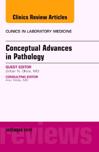 Conceptual Advances in Pathology, An Issue of Clinics in Laboratory Medicine