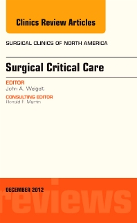 Cover image for Surgical Critical Care, An Issue of Surgical Clinics