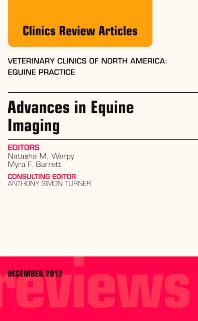 Cover image for Advances in Equine Imaging, An Issue of Veterinary Clinics: Equine Practice