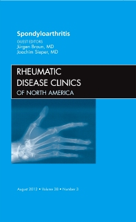Cover image for Spondyloarthropathies, An Issue of Rheumatic Disease Clinics