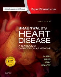 cover of Braunwald's Heart Disease: A Textbook of Cardiovascular Medicine, Single Volume - 10th Edition