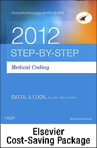 Step-by-Step Medical Coding 2012 Edition - Text, Workbook, 2013 ICD-9-CM for Hospitals Volumes 1, 2 & 3 Standard Edition, 2012 HCPCS Level II Standard Edition and CPT 2013 Standard Edition Package