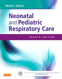 Neonatal and Pediatric Respiratory Care - 4th Edition - ISBN: 9781455753192, 9781455753215