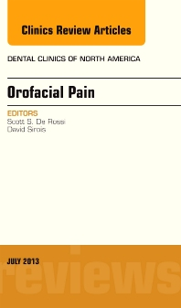 Cover image for Orofacial Pain, An Issue of Dental Clinics