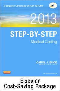 Step-by-Step Medical Coding 2013 Edition - Text, Workbook, 2013 ICD-9-CM for Hospitals, Volumes 1, 2, & 3 Professional Edition, 2013 ICD-10-CM Draft Standard Edition, 2013 HCPCS Level II Professional Edition and 2013 CPT Professional Edition Package