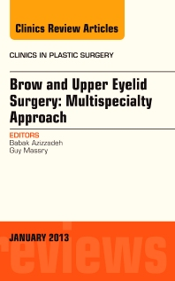 Cover image for Brow and Upper Eyelid Surgery: Multispecialty Approach