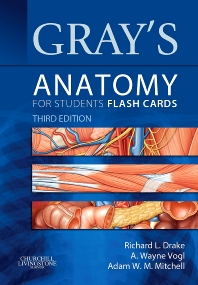 Gray's Anatomy for Students Flash Cards - 3rd Edition - ISBN: 9781455758982, 9780323319607