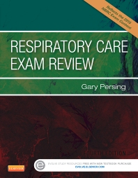 Respiratory Care Exam Review - 4th Edition - ISBN: 9781455759033, 9780323241557