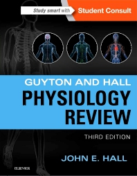Guyton & Hall Physiology Review - 3rd Edition - ISBN: 9781455770076, 9780323389501