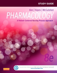 Study Guide for Pharmacology - 8th Edition - ISBN: 9781455770533, 9781455770564