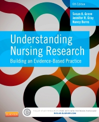 Understanding Nursing Research - 6th Edition - ISBN: 9781455770601, 9780323293327