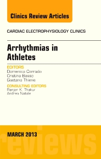 Cover image for Arrhythmias in Athletes, An Issue of Cardiac Electrophysiology Clinics