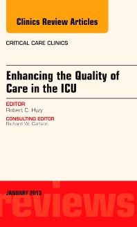 Cover image for Enhancing the Quality of Care in the ICU, An Issue of Critical Care Clinics