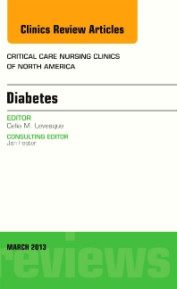 Diabetes, An Issue of Critical Care Nursing Clinics - 1st Edition - ISBN: 9781455770779, 9781455771516