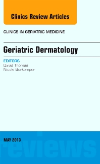 Cover image for Geriatric Dermatology, An Issue of Clinics in Geriatric Medicine