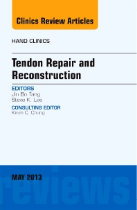 Cover image for Tendon Repair and Reconstruction, An Issue of Hand Clinics