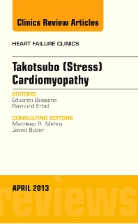 Cover image for Takotsubo (Stress) Cardiomyopathy, An Issue of Heart Failure Clinics