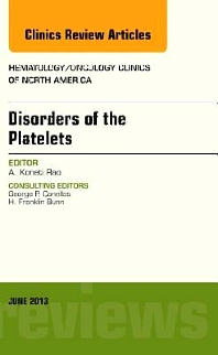 Cover image for Disorders of the Platelets, An Issue of Hematology/Oncology Clinics of North America