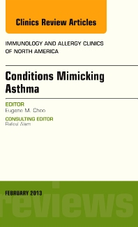 Cover image for Conditions Mimicking Asthma, An Issue of Immunology and Allergy Clinics