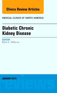 Cover image for Diabetic Chronic Kidney Disease, An Issue of Medical Clinics