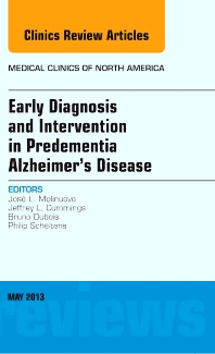 Early Diagnosis and Intervention in Predementia Alzheimer's Disease, An Issue of Medical Clinics - 1st Edition - ISBN: 9781455771172, 9781455772032