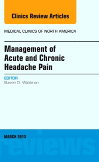 Cover image for Management of Acute and Chronic Headache Pain, An Issue of Medical Clinics