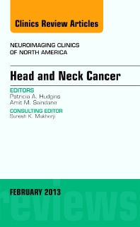 Cover image for Head and Neck Cancer, An Issue of Neuroimaging Clinics