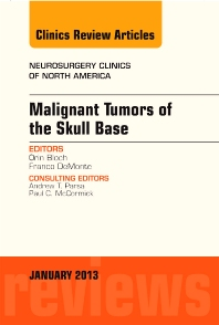 Cover image for Malignant Tumors of the Skull Base, An Issue of Neurosurgery Clinics