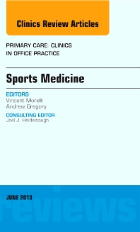 Cover image for Sports Medicine, An Issue of Primary Care Clinics in Office Practice
