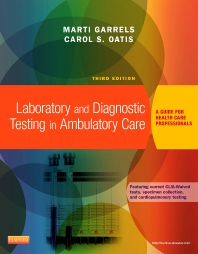 Laboratory and Diagnostic Testing in Ambulatory Care - 3rd Edition - ISBN: 9781455772469, 9780323312462