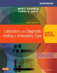 Workbook for Laboratory and Diagnostic Testing in Ambulatory Care - 3rd Edition - ISBN: 9781455772483, 9780323292382