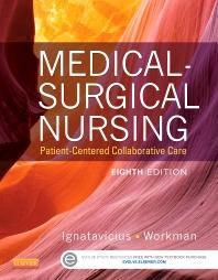 Medical-Surgical Nursing, 8th Edition,Donna Ignatavicius,M. Linda Workman,ISBN9781455772551
