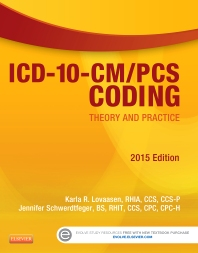 Cover image for ICD-10-CM/PCS Coding: Theory and Practice, 2015 Edition