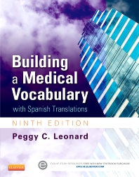 Building a Medical Vocabulary - 9th Edition - ISBN: 9781455772681, 9780323292542