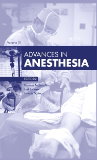 Advances in Anesthesia - 1st Edition - ISBN: 9781455772704, 9781455772940