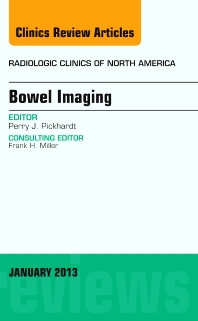 Cover image for Bowel Imaging, An Issue of Radiologic Clinics of North America